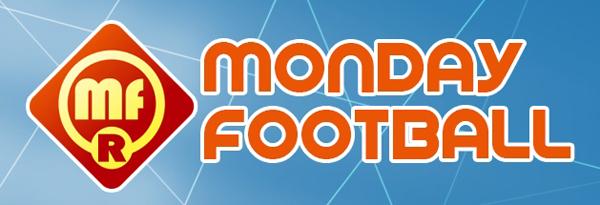MONDAY FOOTBALL R