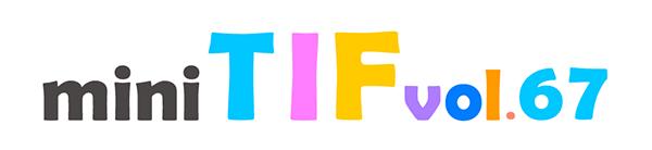 mini TIF