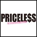 """PRICELESS"""""""